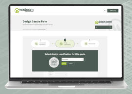 The Wesbeam Design Centre e-portal. The Faster Way to Help You Win More Business