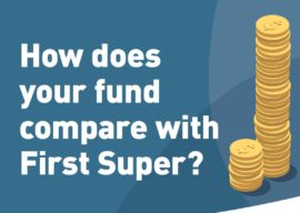 Six Steps To Manage Your Super: Step 1 – Compare funds