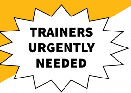 Trainers Urgently Needed